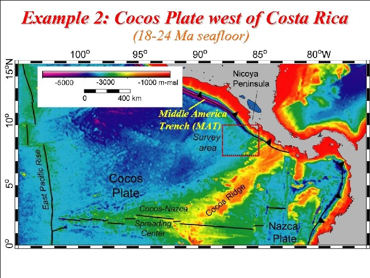 Example 2: Cocos Plate west of Costa Rica (18 -24 Ma seafloor) Middle America