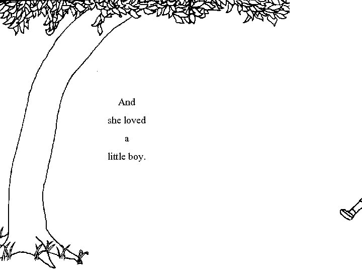 And she loved a little boy.
