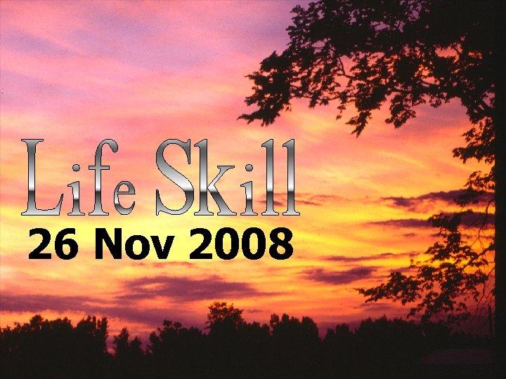 26 Nov 2008