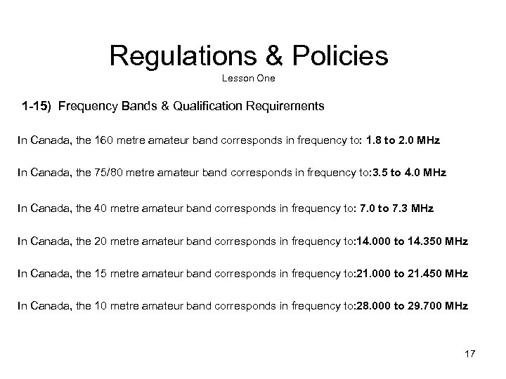 Regulations & Policies Lesson One 1 -15) Frequency Bands & Qualification Requirements In Canada,