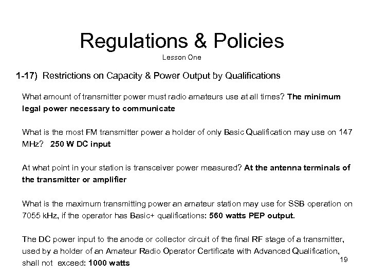 Regulations & Policies Lesson One 1 -17) Restrictions on Capacity & Power Output by
