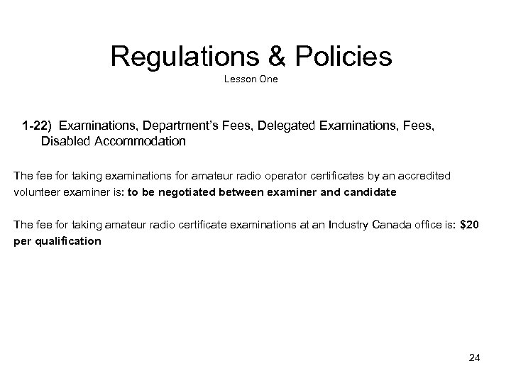 Regulations & Policies Lesson One 1 -22) Examinations, Department's Fees, Delegated Examinations, Fees, Disabled