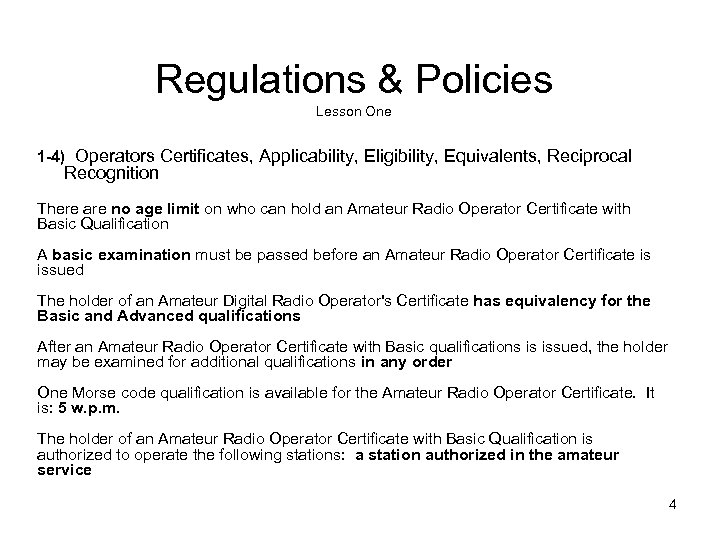Regulations & Policies Lesson One 1 -4) Operators Certificates, Applicability, Eligibility, Equivalents, Reciprocal Recognition
