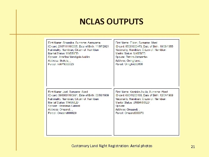NCLAS OUTPUTS Customary Land Right Registration: Aerial photos 21