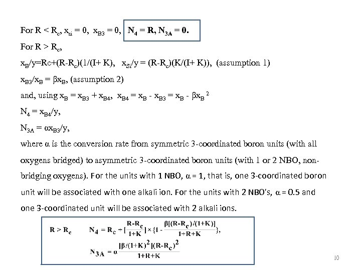For R < Rc, xsi = 0, x. B 3 = 0, N 4