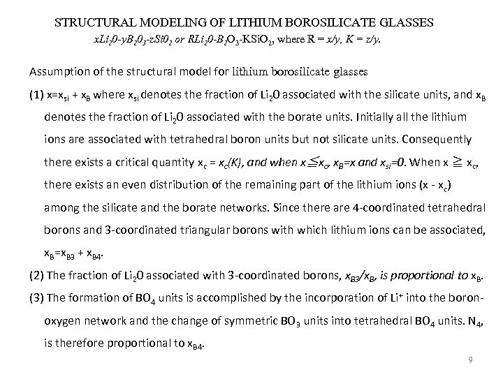 STRUCTURAL MODELING OF LITHIUM BOROSILICATE GLASSES x. Li 20 -y. B 203 -z. Si
