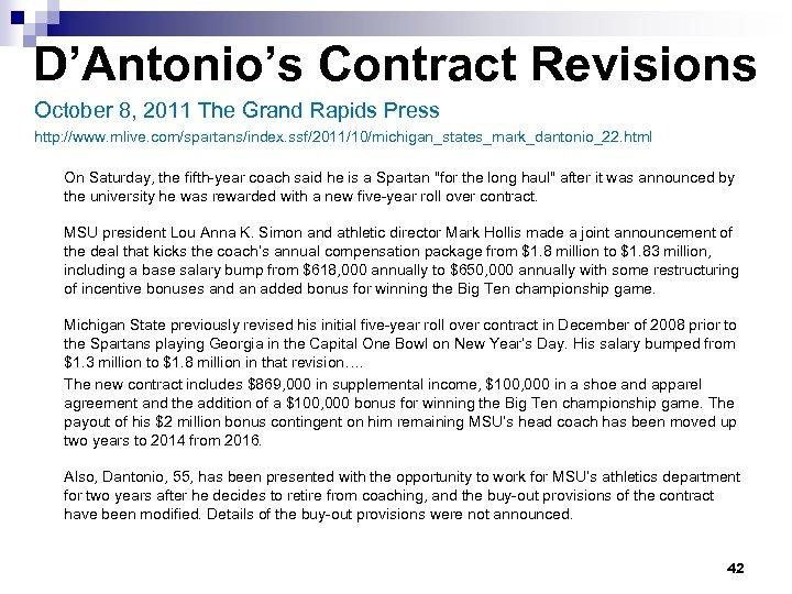 D'Antonio's Contract Revisions October 8, 2011 The Grand Rapids Press http: //www. mlive. com/spartans/index.