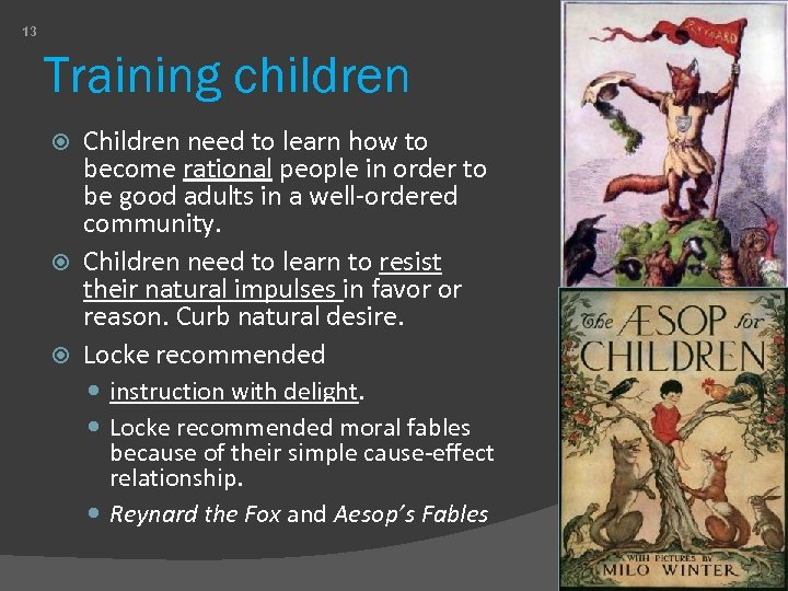 13 Training children Children need to learn how to become rational people in order