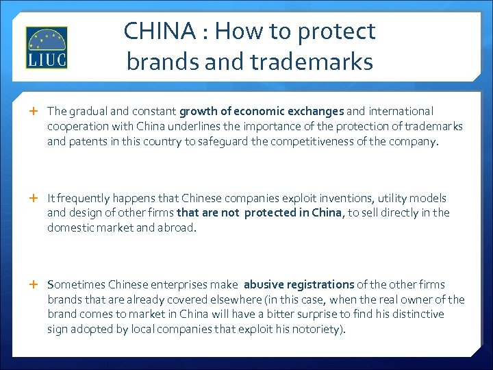 CHINA : How to protect brands and trademarks The gradual and constant growth of