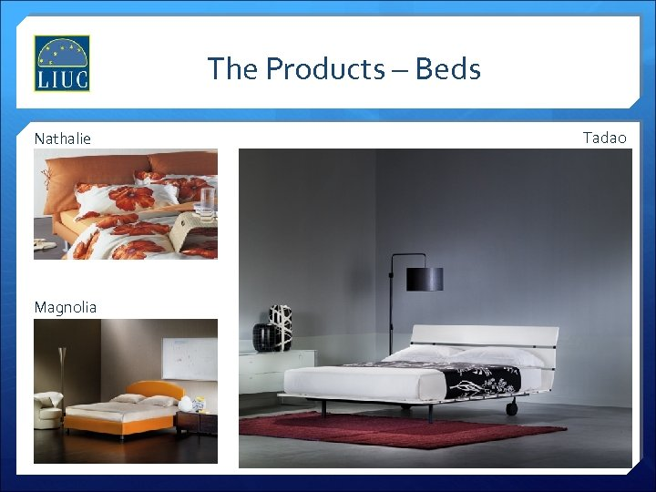 The Products – Beds Nathalie Magnolia Tadao