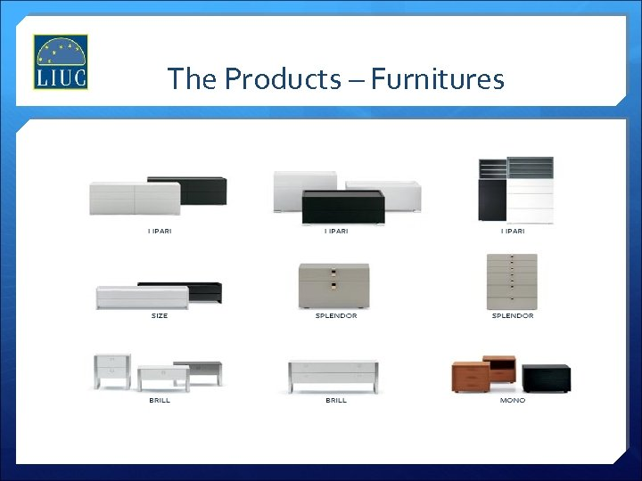 The Products – Furnitures