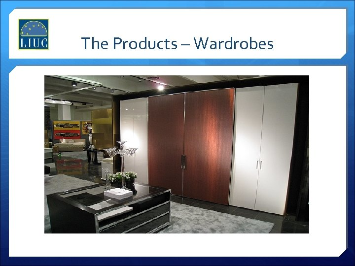 The Products – Wardrobes