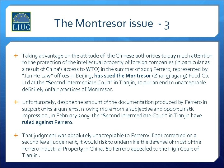 The Montresor issue - 3 Taking advantage on the attitude of the Chinese authorities