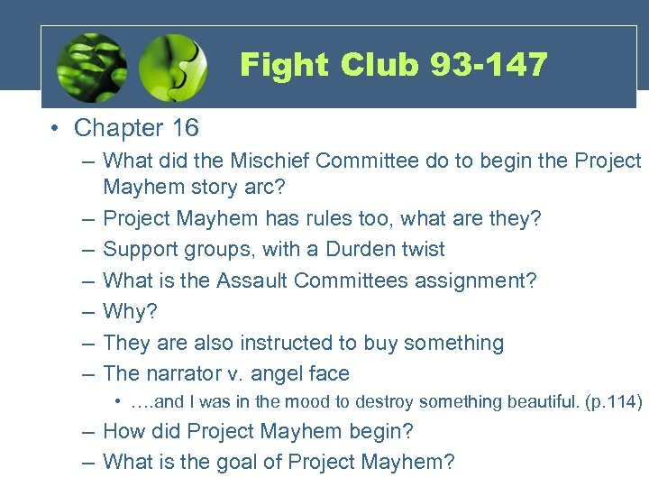 Fight Club 93 -147 • Chapter 16 – What did the Mischief Committee do