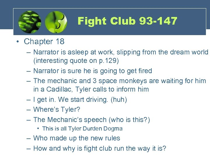 Fight Club 93 -147 • Chapter 18 – Narrator is asleep at work, slipping