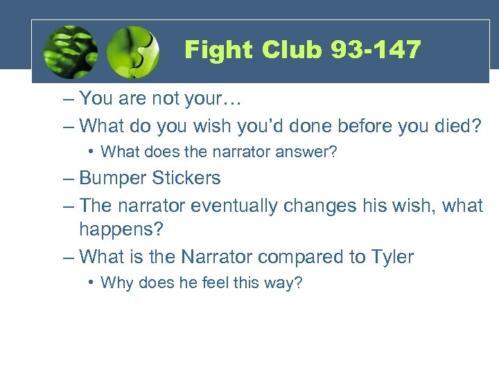 Fight Club 93 -147 – You are not your… – What do you wish