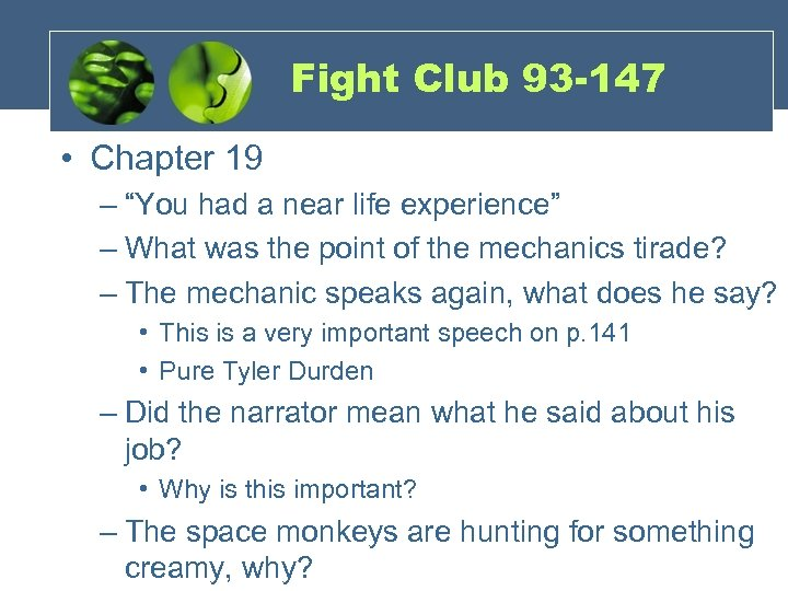 """Fight Club 93 -147 • Chapter 19 – """"You had a near life experience"""""""