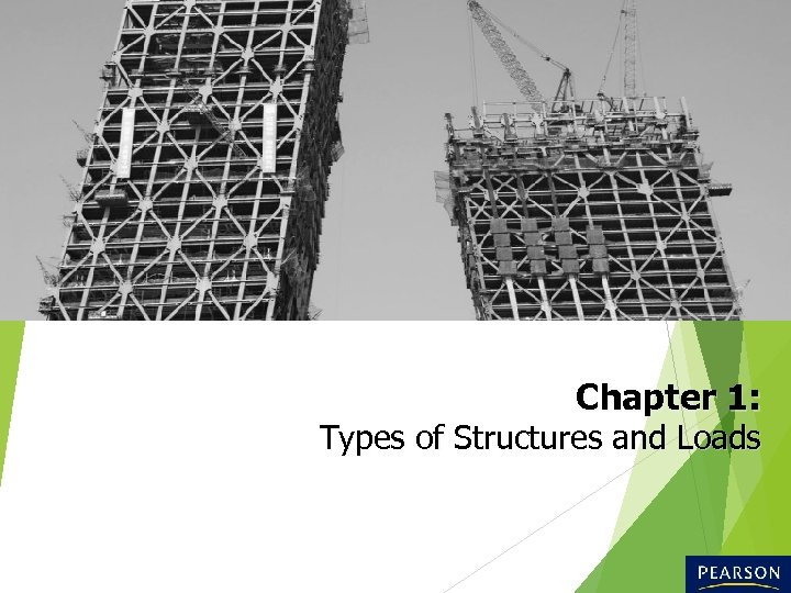 Chapter 1: Types of Structures and Loads