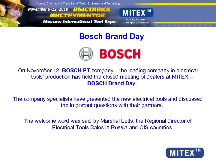 Bosch Brand Day On November 12 BOSCH PT company – the leading company in