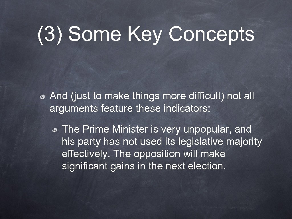 (3) Some Key Concepts And (just to make things more difficult) not all arguments