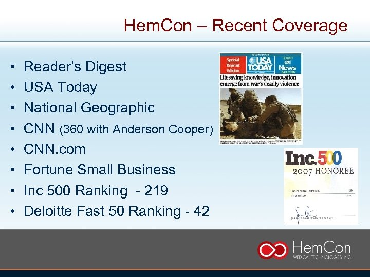 Hem. Con – Recent Coverage • • Reader's Digest USA Today National Geographic CNN