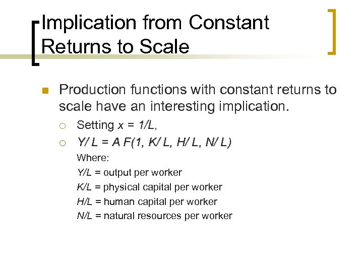 Implication from Constant Returns to Scale n Production functions with constant returns to scale