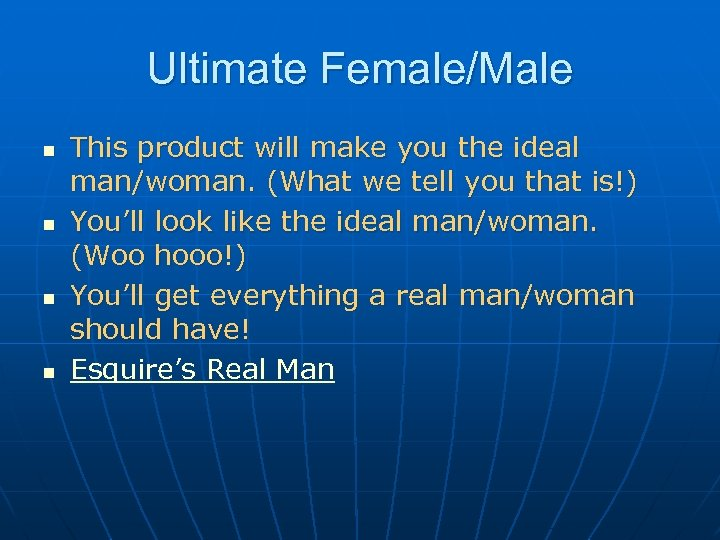 Ultimate Female/Male n n This product will make you the ideal man/woman. (What we