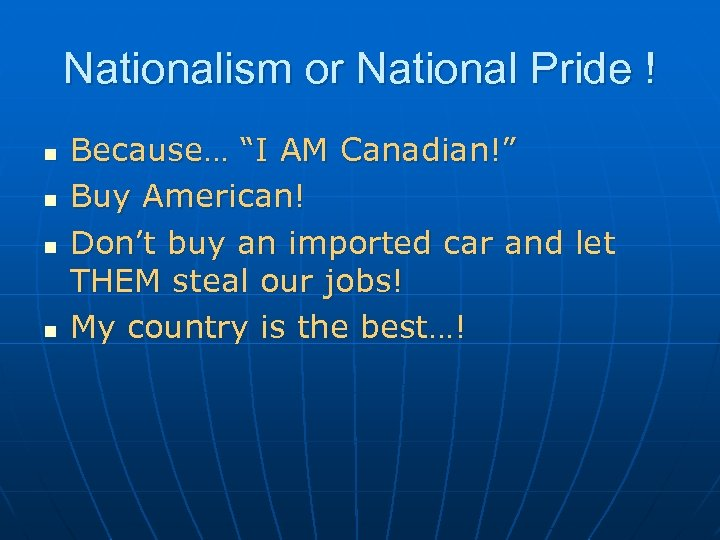 """Nationalism or National Pride ! n n Because… """"I AM Canadian!"""" Buy American! Don't"""
