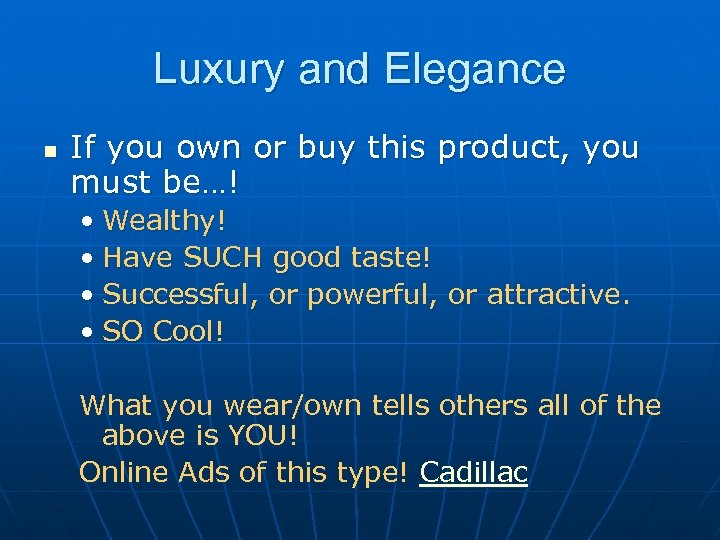 Luxury and Elegance n If you own or buy this product, you must be…!