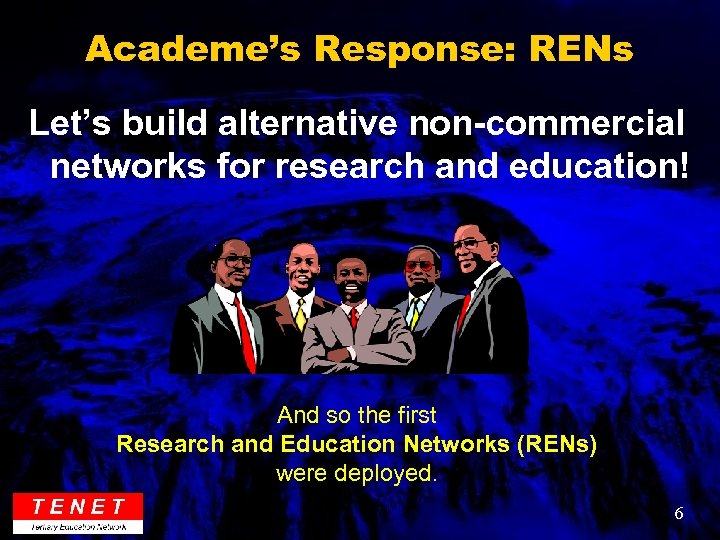 Academe's Response: RENs Let's build alternative non-commercial networks for research and education! And so