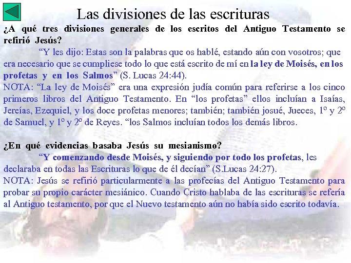 Las divisiones de las escrituras ¿A qué tres divisiones generales de los escritos del