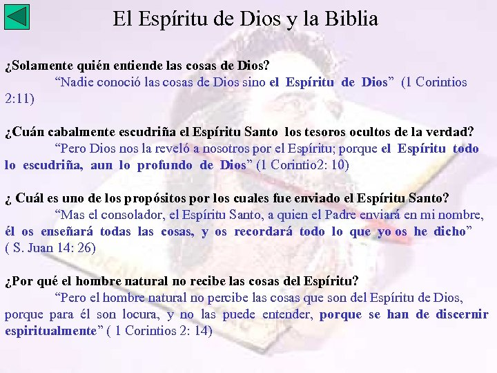 El Espíritu de Dios y la Biblia ¿Solamente quién entiende las cosas de Dios?