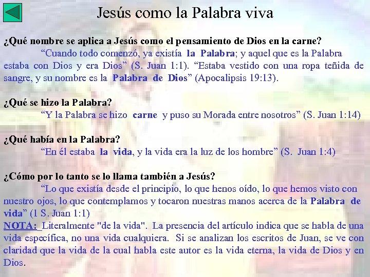Jesús como la Palabra viva ¿Qué nombre se aplica a Jesús como el pensamiento