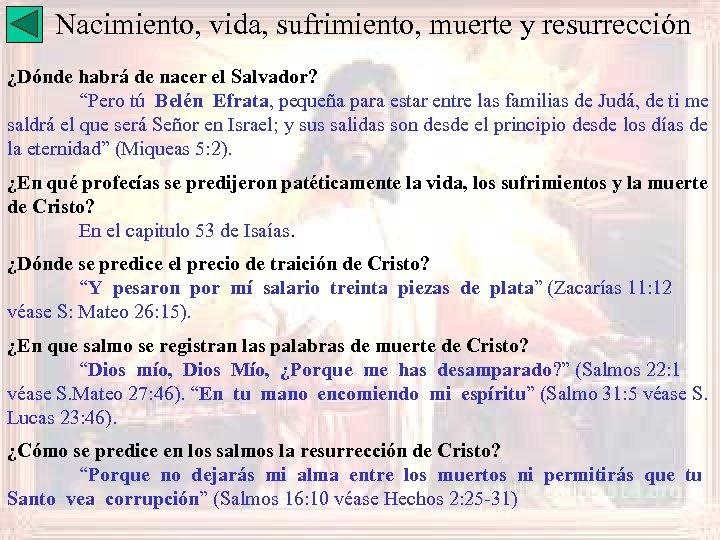 """Nacimiento, vida, sufrimiento, muerte y resurrección ¿Dónde habrá de nacer el Salvador? """"Pero tú"""