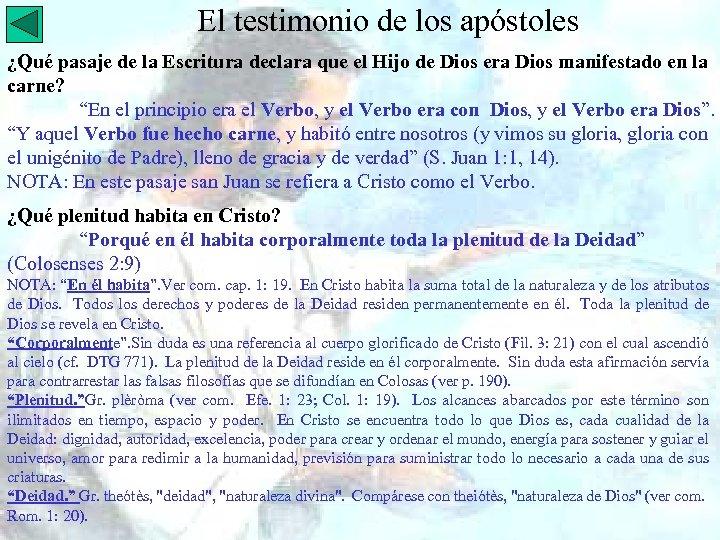 El testimonio de los apóstoles ¿Qué pasaje de la Escritura declara que el Hijo