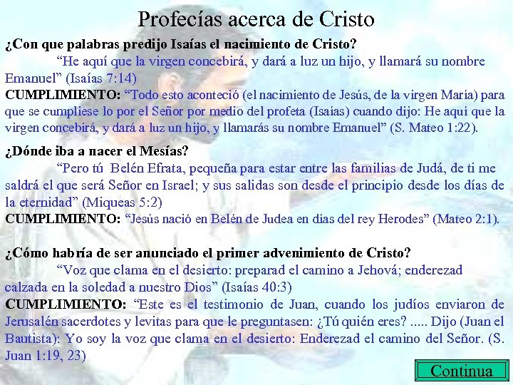 "Profecías acerca de Cristo ¿Con que palabras predijo Isaías el nacimiento de Cristo? ""He"