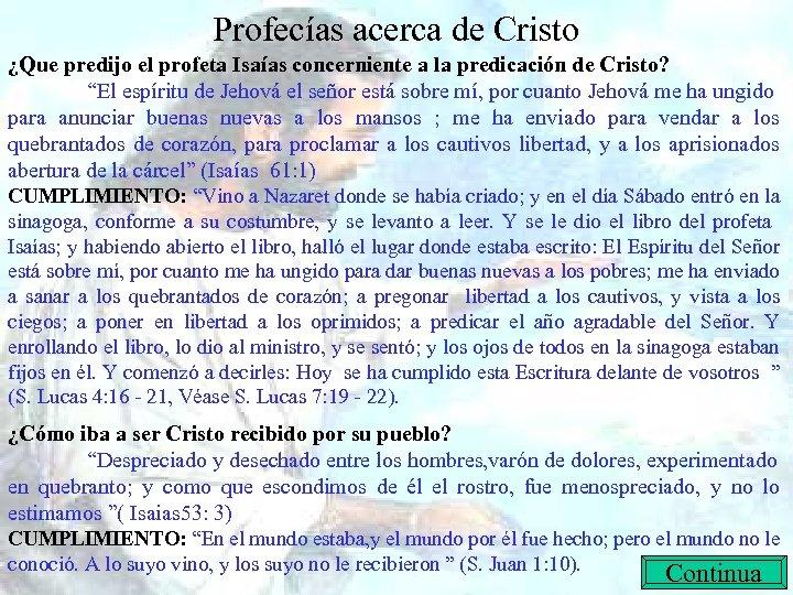 Profecías acerca de Cristo ¿Que predijo el profeta Isaías concerniente a la predicación de
