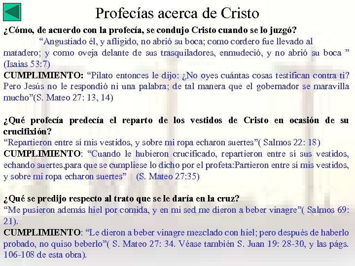 Profecías acerca de Cristo ¿Cómo, de acuerdo con la profecía, se condujo Cristo cuando