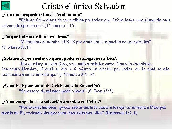 """Cristo el único Salvador ¿Con qué propósito vino Jesús al mundo? """"Palabra fiel y"""