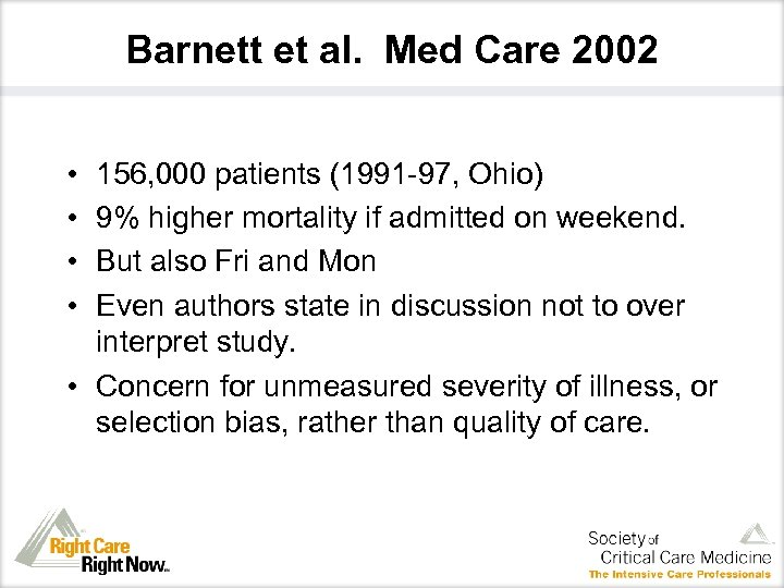 Barnett et al. Med Care 2002 • • 156, 000 patients (1991 -97, Ohio)