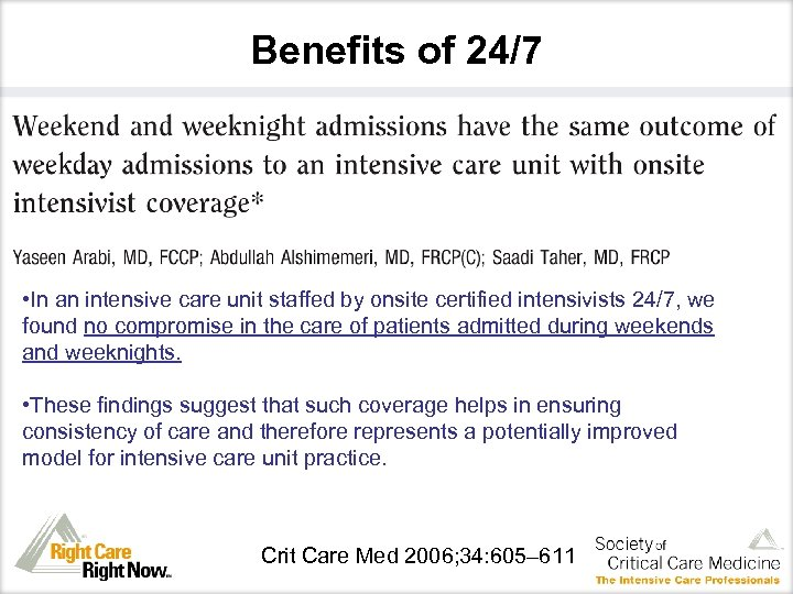 Benefits of 24/7 • Arabi 06 • In an intensive care unit staffed by
