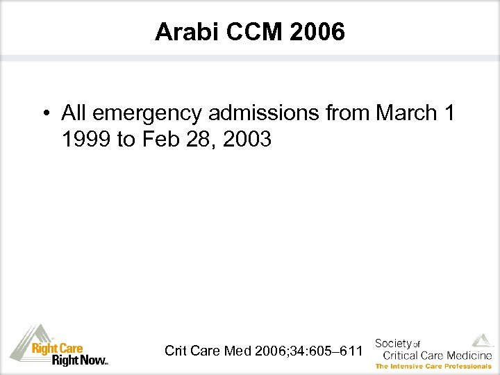 Arabi CCM 2006 • All emergency admissions from March 1 1999 to Feb 28,