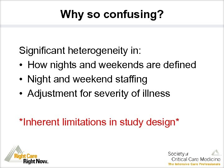 Why so confusing? Significant heterogeneity in: • How nights and weekends are defined •