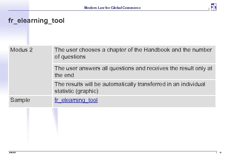 Modern Law for Global Commerce fr_elearning_tool Modus 2 The user chooses a chapter of