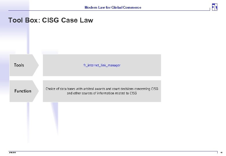 Modern Law for Global Commerce Tool Box: CISG Case Law 3/19/2018 18
