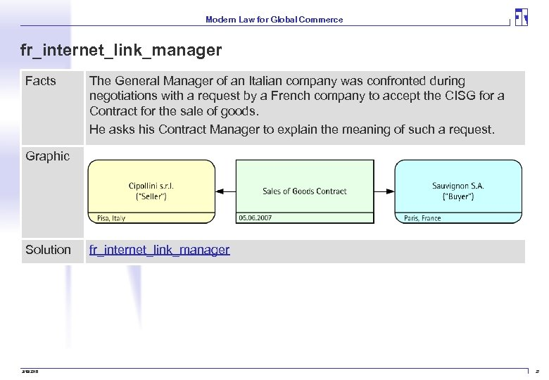 Modern Law for Global Commerce fr_internet_link_manager Facts The General Manager of an Italian company