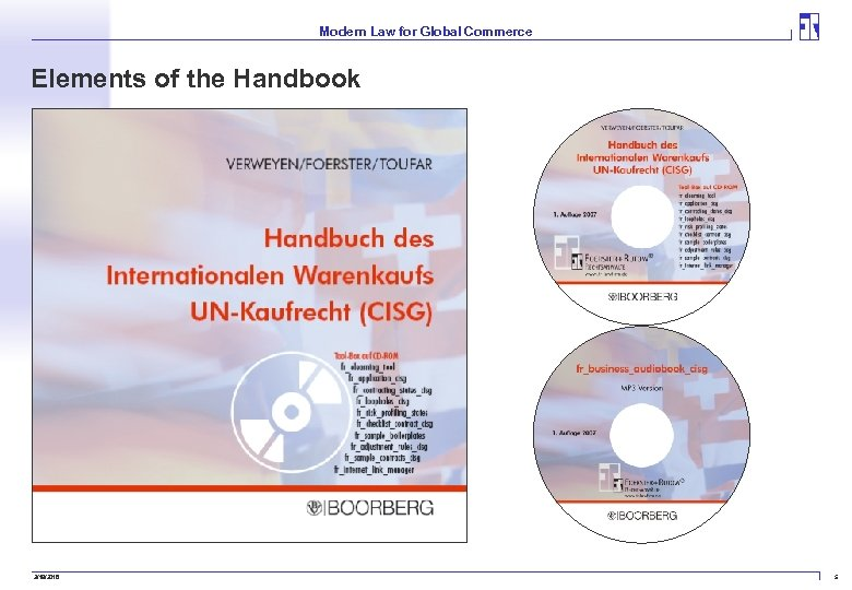 Modern Law for Global Commerce Elements of the Handbook 3/19/2018 5