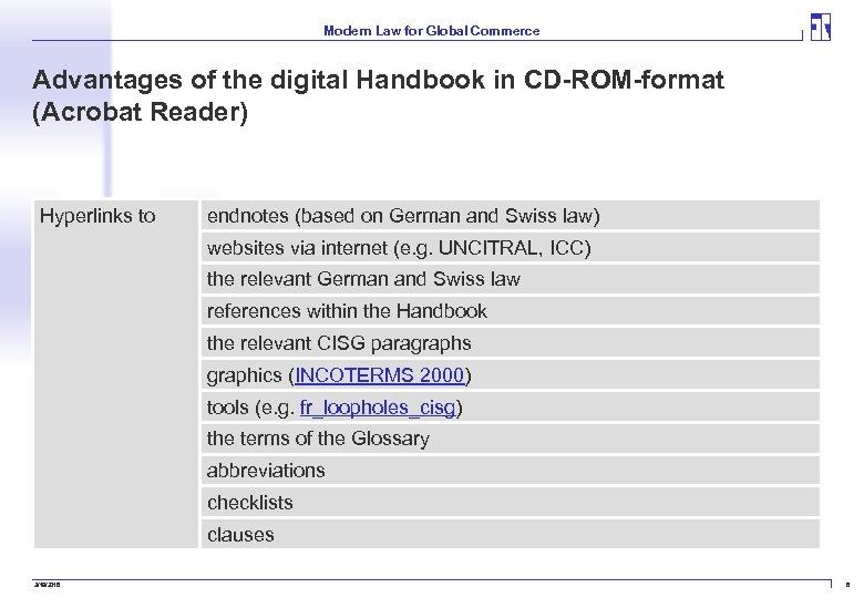 Modern Law for Global Commerce Advantages of the digital Handbook in CD-ROM-format (Acrobat Reader)