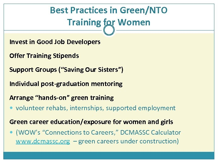 Best Practices in Green/NTO Training for Women Invest in Good Job Developers Offer Training