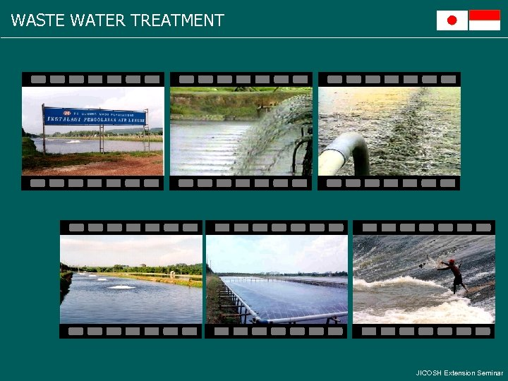 WASTE WATER TREATMENT JICOSH Extension Seminar